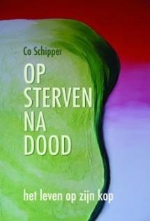 Op sterven na dood van Co Schipper